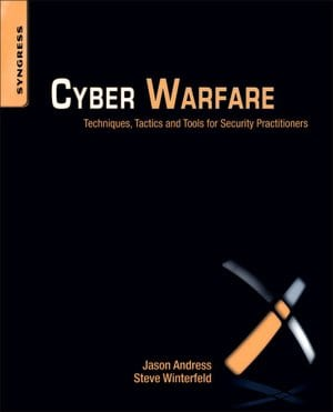 Cyber Warfare Techniques Tactics and Tools for Security Practitioners  - Book review by Dovell Bonnett of Access Smart.com